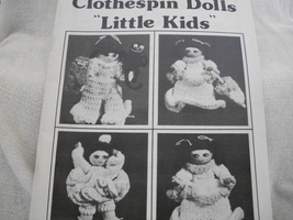 "Crochet World's Clothespin Dolls ""Little Kids"" Craft Book - $7.00"
