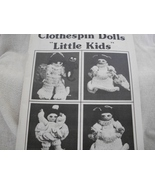 """Crochet World's Clothespin Dolls """"Little Kids"""" Craft Book - $7.00"""