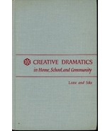 Creative Dramatics: In Home, School, and Community - $5.95