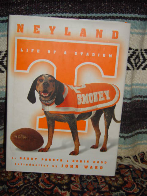 Neyland Life of a Stadium by Barry Parker (2000, Hardcover)