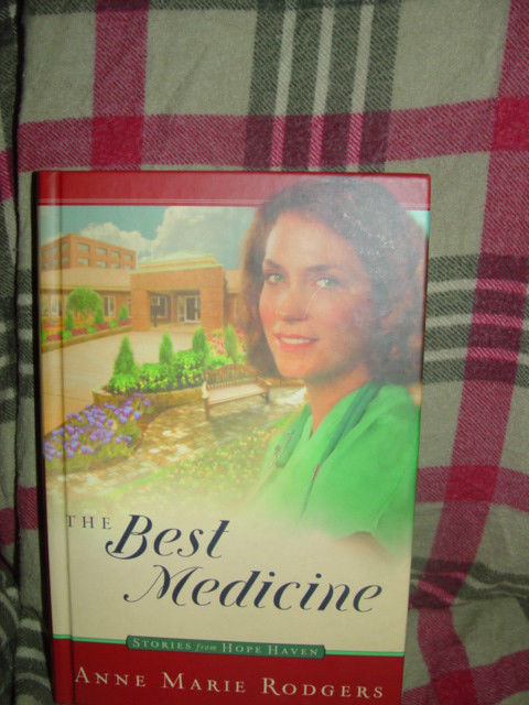 The Best Medicine Guideposts  Anne Marie Rodgers By Hope Haven