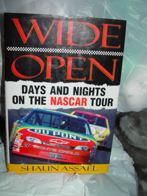 Wide Open Days and Nights on the Nascar Tour by Shaun Assael 1998, Hardcover
