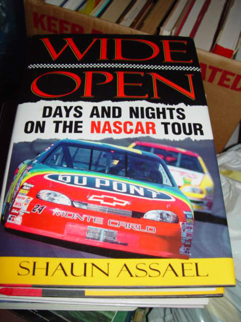 Wide Open Days and Nights on the Nascar Tour by Shaun Assael 1998, Hardcover image 4