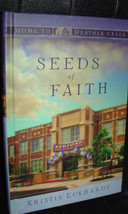 Seeds Of Faith Kristin Eckhardt  Home To Heather Creek Guidepost image 1
