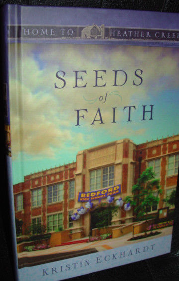 Seeds Of Faith Kristin Eckhardt  Home To Heather Creek Guidepost image 2