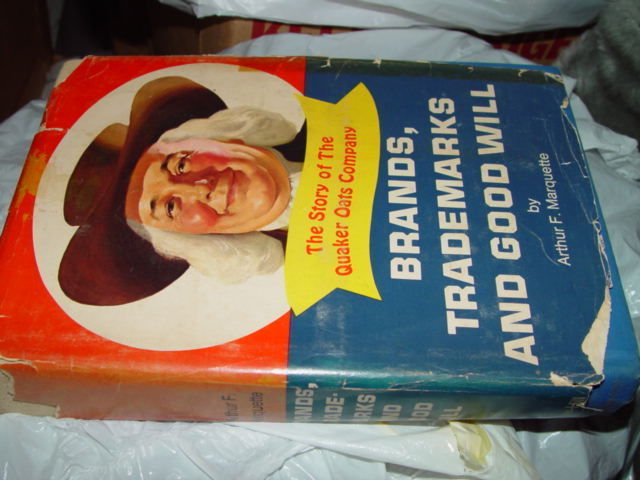 Brands Trademarks & Good Will Story of The Quaker Oaks Company. 1st Edition 1967 image 2