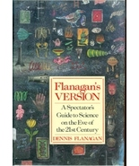 Flanagan's Version: A Spectator's Guide to Scie... - $5.95