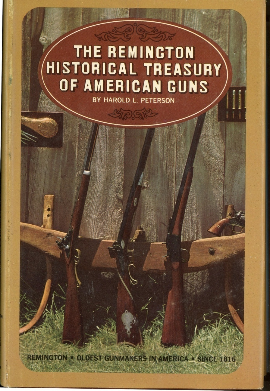 Primary image for Remington Historical Treasury American Guns Peterson book rifles pistols sportin