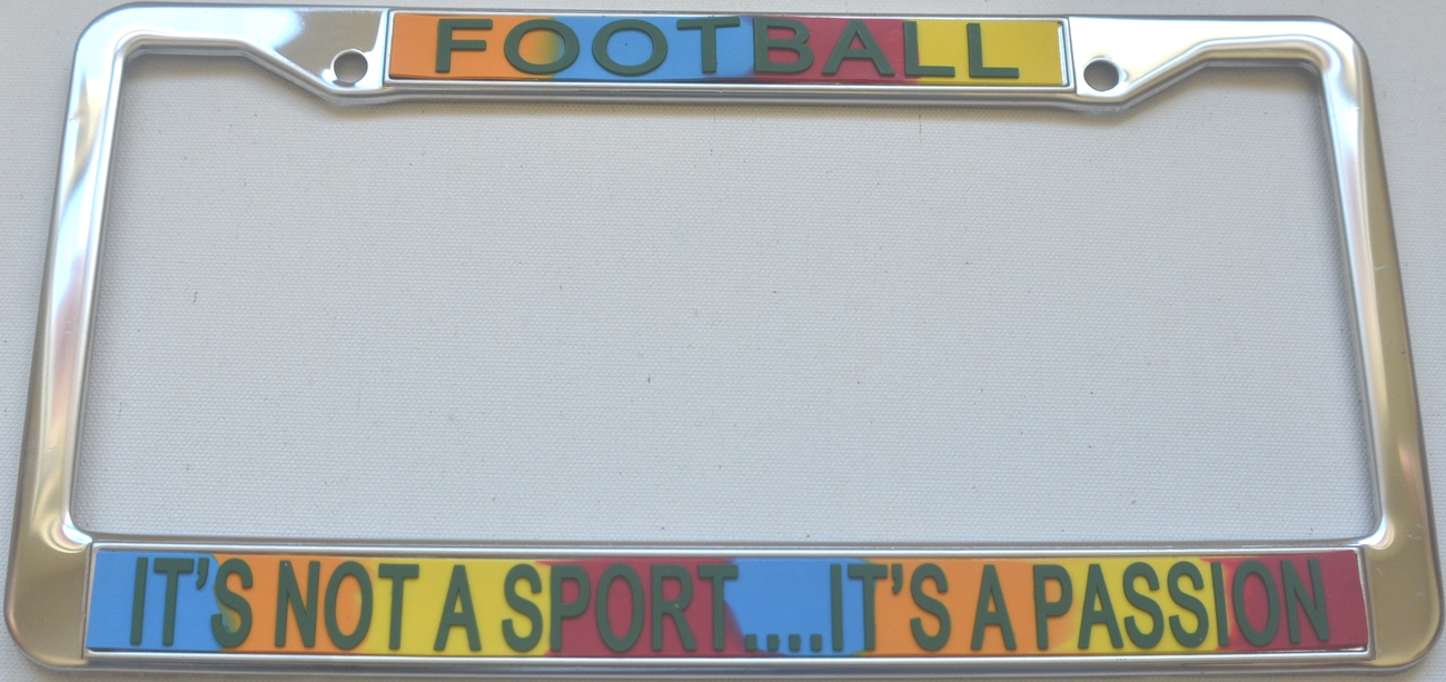 Primary image for Football It's Not A Sport...It's A Passion License Plate Frame (Stainless Ste