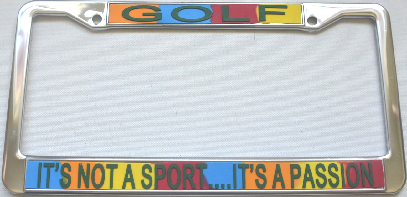 Primary image for Golf It's Not A Sport...It's A Passion License Plate Frame (Stainless Ste