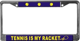 Tennis Is My Racket License Plate Frame (Stainless Steel) - $13.99