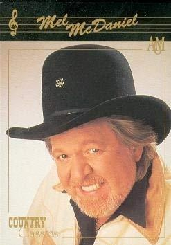 Mel McDaniel trading card (Country Music) 1992 Collect-A-Card Country Classics #