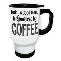 Today's Good Mood Coffee  White/Steel Travel 14oz Mug z921t - $17.93