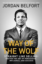 Way of the Wolf: Straight line selling: Master the art of persuasion, in... - $16.92