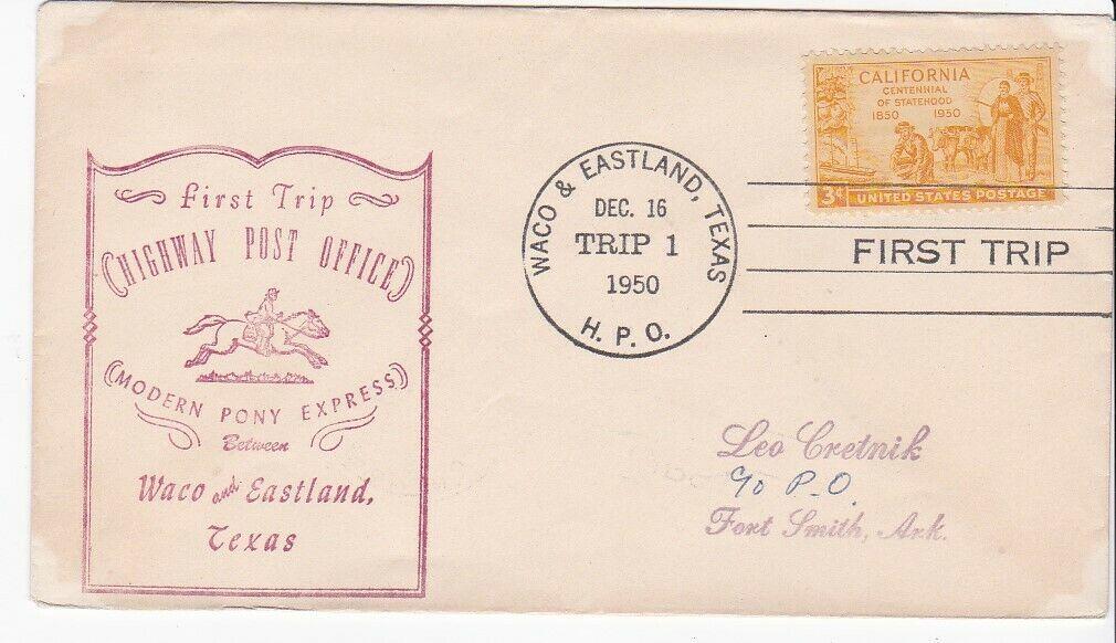 FIRST TRIP H.P.O. WACO & EASTLAND TEXAS DEC 16 1950 TRIP 1