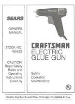 Sears Craftsman Electric Glue Gun Owners Manual Model 980523 - $4.94