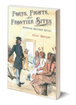 Forts, Fights, and Frontier Sites - $17.95