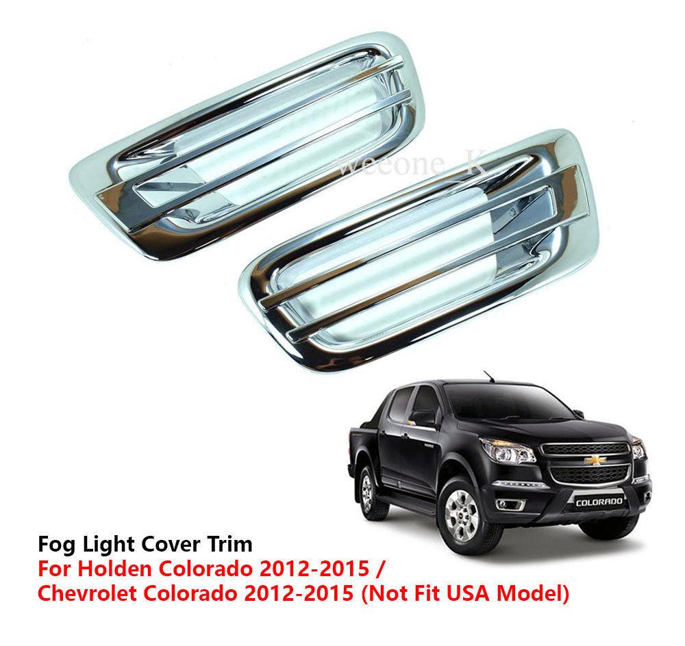 CHROME FOG LIGHT COVER TRIM FOR CHEVROLET / HOLDEN COLORADO 2012 2013 2014 2015