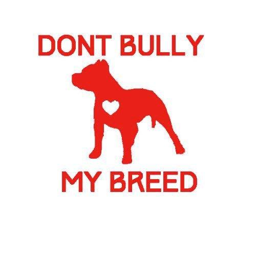 "Primary image for Don't Bully My Breed - size: 5.5"", color: RED - Windows, Walls, Bumpers, Laptop,"