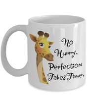 April The Giraffe .No Hurry, Perfection Takes Time. 11 oz White Ceramic ... - $15.99