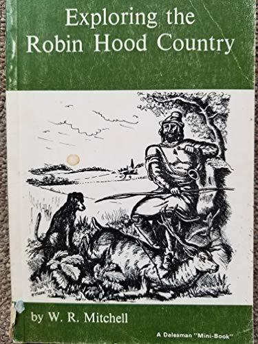 Exploring the Robin Hood Country (Mini Books) [Paperback] Mitchell, W.R.