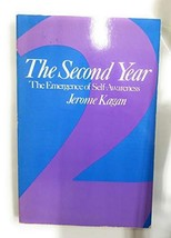 The Second Year: The Emergence of Self-Awareness Kagan, Jerome image 1
