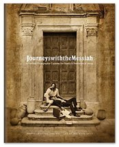 Journeys with the Messiah: Fine Art Coffee Table Book [Hardcover] Michae... - $20.61