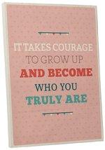 "Pingo World 0108QAMTFYM ""It Takes Courage"" Inspirational Motivational Ha... - $54.40"