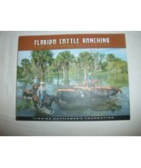 FLORIDA CATTLE RANCHING: FIVE CENTURIES OF TRADITION By Robert L. Stone - $43.20