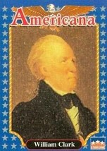 William Clark trading card (Explorer and Soldier) 1992 Starline American... - $3.00