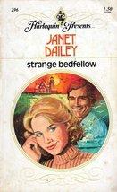 Strange Bedfellow [Mass Market Paperback] Dailey, Janet