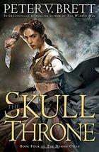 The Skull Throne: Book Four of The Demon Cycle [Hardcover] Brett, Peter V. - $8.90