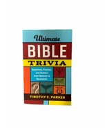 Ultimate Bible Trivia: Questions, Puzzles, and , Parker.. - $13.95