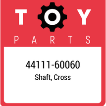 44111-60060 Toyota Shaft Cross, New Genuine OEM Part - $257.54