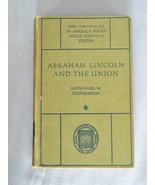Abraham Lincoln and The Union – The Chronicles Of America Series - HC Book - $10.00