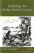 Exploring the Robin Hood Country (Mini Books) [Paperback] Mitchell, W.R. image 2