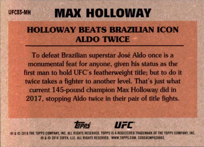 Max Holloway 2018 Topps Chrome UFC 1983 Card #UFC83-MH