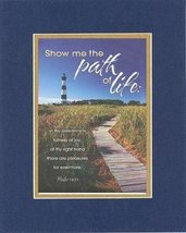 Show me the path of life . . . 8 x 10 Inches Biblical/Religious Verses set in Do - $11.14
