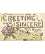 Greetings Sincere from Fitchburg, Mass 1910 used Postcard  - $7.99
