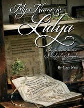 My Name is Lidya:Inspirations from a Schoolgirl's Samplers Stacy Nash Primitives - $25.15