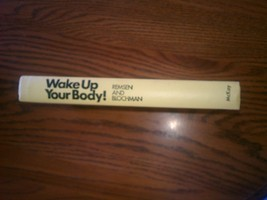 Wake Up Your Body  Remsen and Blochman - $10.00