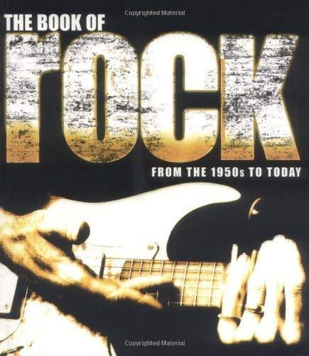 The Book of Rock: From the 1950s to Today [Oct 19, 2005] Dodd, Philip
