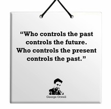 George Orwell Quote Ceramic Wall Hanging TILE Plaque Home Decor Gift Sign - $15.97