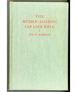 Muzzle Loading Cap Lock Rifle Roberts book ammunition tools horns powder... - $65.00