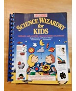Science Wizardry for Kids by Phyllis S. Williams and Margaret Kenda - $8.90