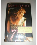 From Barcelona, with Love by Elizabeth Adler (2011, Hardcover) - $5.39