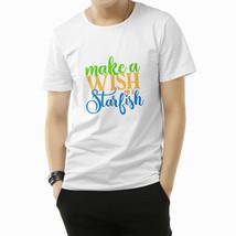 Make A Wish On A Starfish T-shirt Tshirt P1933 - $22.50+