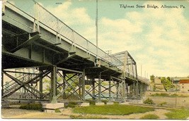 Tilghman Street Bridge Allentown Pennsylvania Vintage Post Card - $5.00
