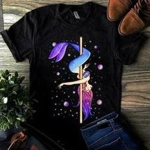 Mermaid Pole Dancing Ladies T-Shirt Black Cotton S-3XL Made in USA - $18.56+