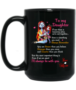 Sally and Daughter I'll Always Be With You BM15OZ 15 oz. Black Mug - $18.00